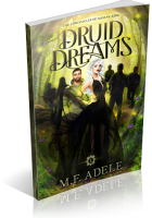 Blitz Sign-Up: Druid Dreams by M.F. Adele