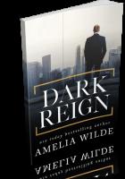 Blitz Sign-Up: Dark Reign by Amelia Wilde