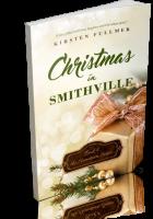 Blitz Sign-Up: Christmas in Smithville by Kirsten Fullmer